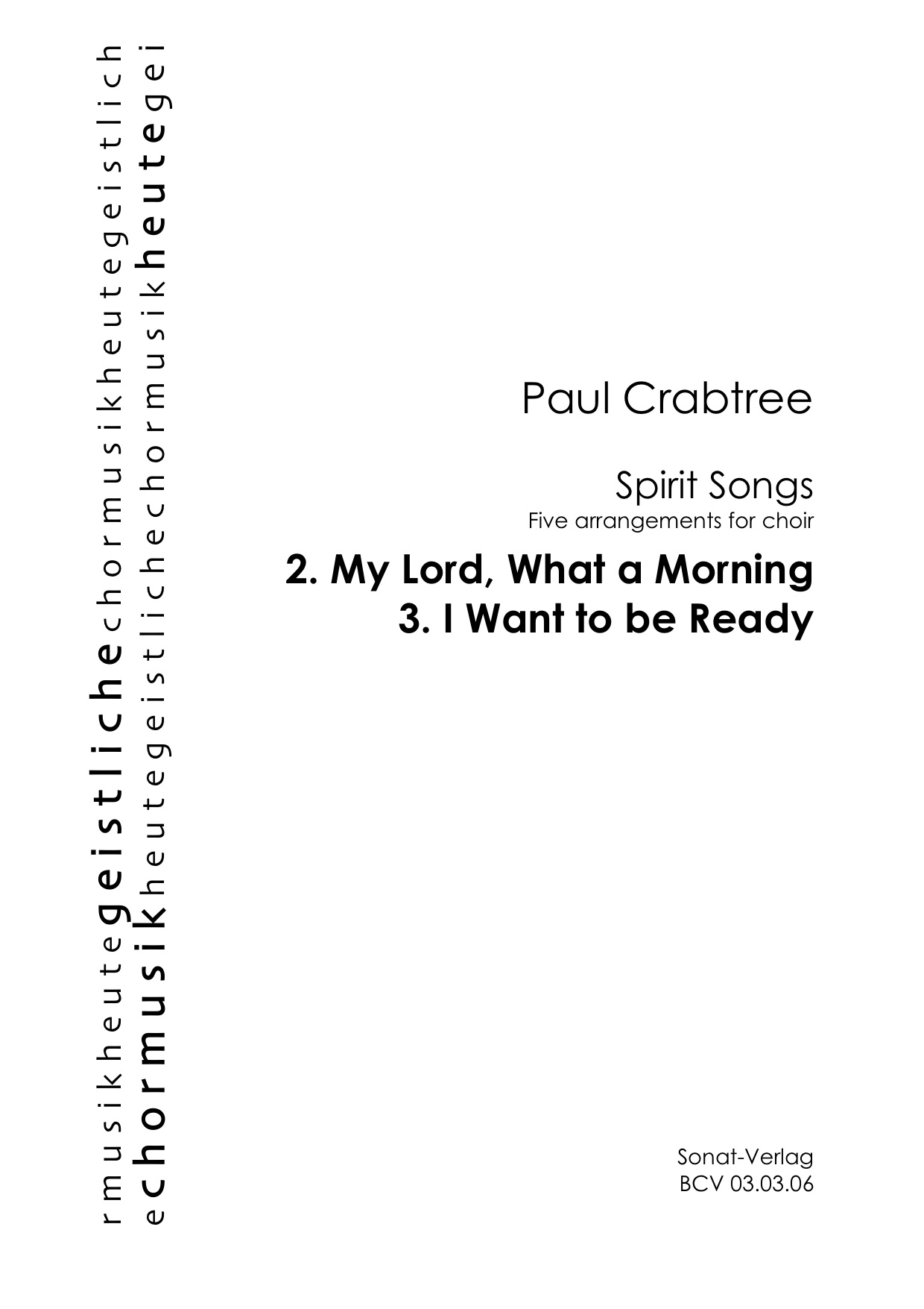 My Lord, What a Morning; I Want to be Ready